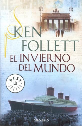 Libro: El Invierno Del Mundo  (  Ken Follet )