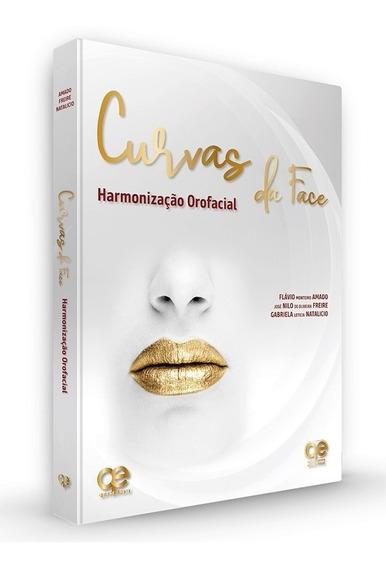 Livro Curvas Da Face Harmonização Orofacial - Amado