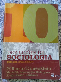 Dez Lições De Sociologia Para Um Brasil Cidadão-dimenstein