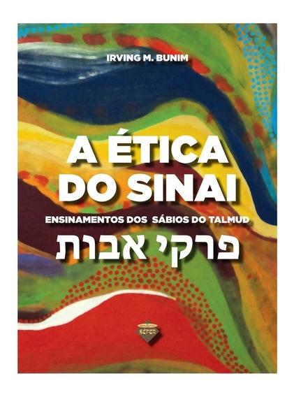 A Ética Do Sinai - Livro - Edição 2019 Capa Dura Ampliada