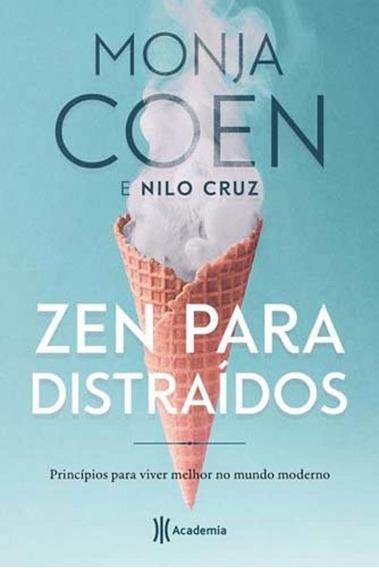 Livro - Zen Para Distraídos - Monja Coen E Nilo Cruz