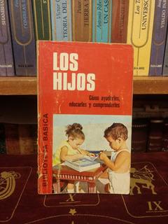 Los Hijos. Biblioteca Básica Bruguera.