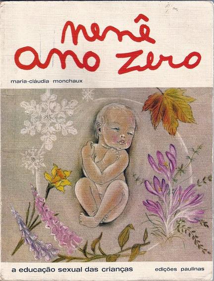 Nenê Ano Zero Educação Sexual Das Crianças Maria Claúdia Mon