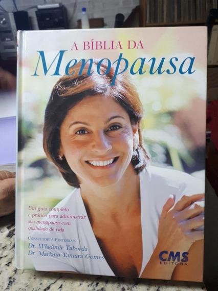 Livro A Biblia Da Menopausa Taborda Gomes Raro 1ª Ed. 2006