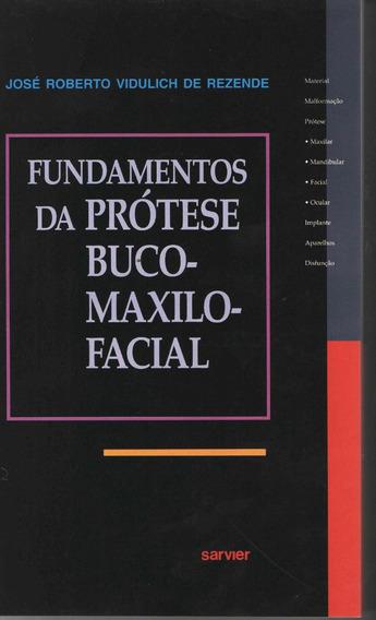 Livro Fundamentos Da Prótese Bucomaxilofacial