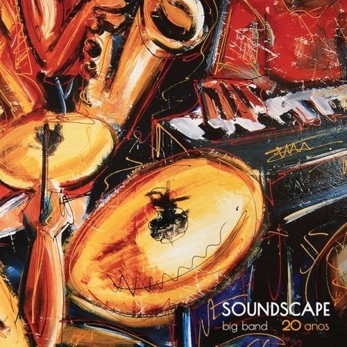 Cd Soundscape Big Band - 20 Anos (2019)