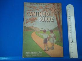 Cartilha Caminho Suave Branca Alves De Lima 1964 66 Edição