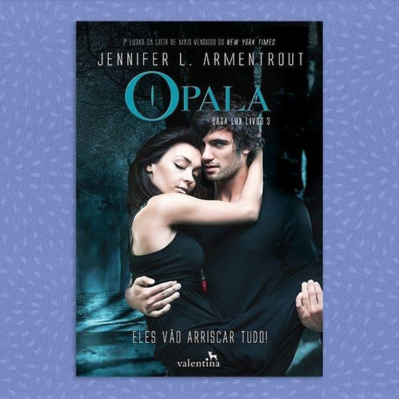 Opala - Saga Lux Livro 3