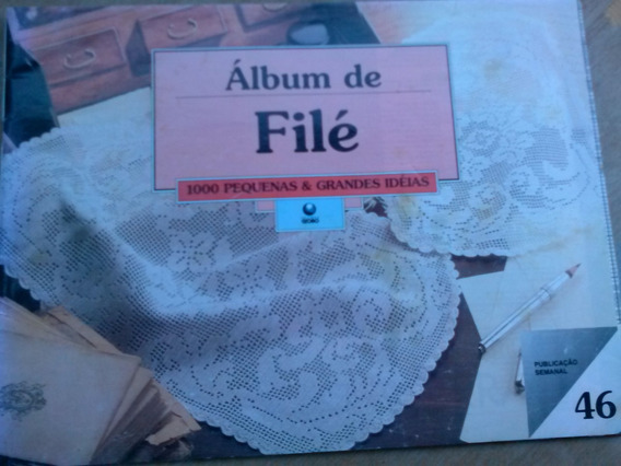Fascículo 46 - Álbum De Filé 16 Páginas - Fora As 20 Dos Pon