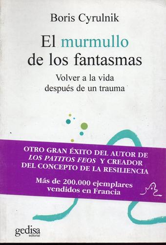 El Murmullo De Los Fantasmas - Cyrulnik - Gedisa