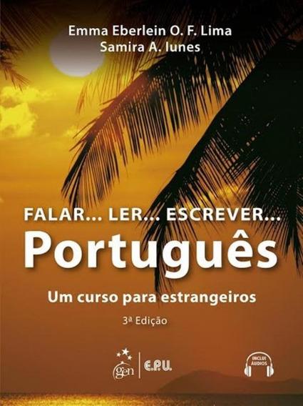 Falar... Ler... Escrever... Portugues - Livro Do Aluno + C