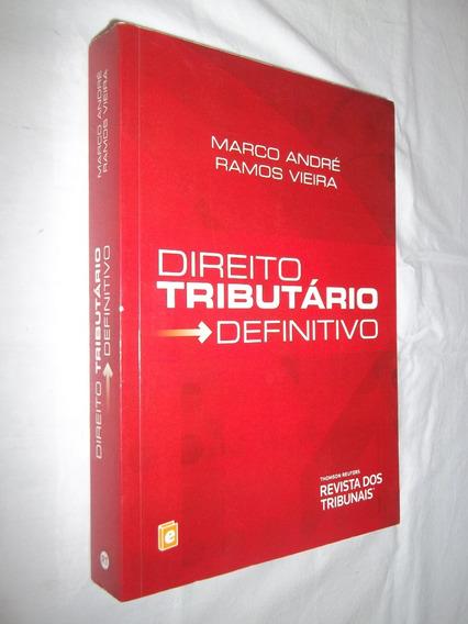 Livro Direito Tributário Definitivo Marco André Ramos