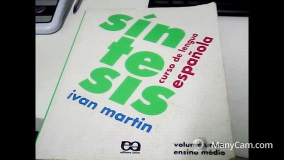 Síntesis - Curso De Lengua Española - Vol. Único