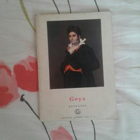 Goya.retratos-maurice Serullaz.francisco De Goya.arte.raro