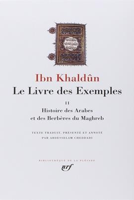 Le Livre Des Exemples - Volume 2 - Histoire Des Arabes Et De