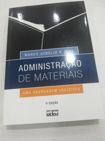 Administração De Materiais: Uma Abordagem Logística 5 Edição