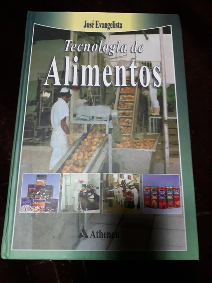 Tecnologia De Alimentos De José Evangelista #