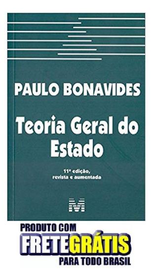 Teoria Geral Do Estado - 11 Ed./2018