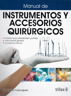 Manual De Instrumentos Y Accesorios Quirúrgicos Trillas