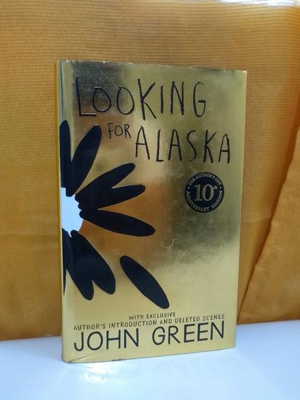 Looking For Alaska - Quem É Você, Alasca? - John Green