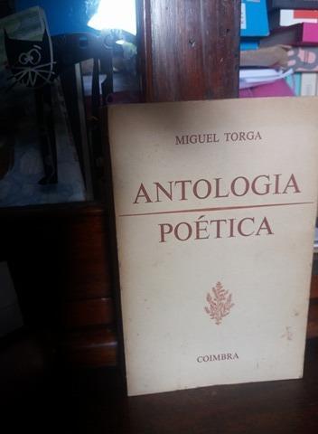Antologia Poética De Miguel Torga, 1ª Ed., Editora Coimbra
