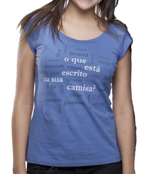 Camiseta O Que Está Escrito? Feminino Oceano