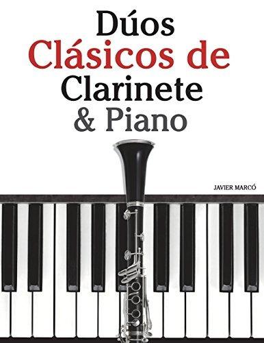 Libro : Duos Clasicos De Clarinete & Piano: Piezas Facile...