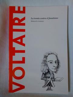 Voltaire Ironia Contra El Fanatismo Roberto R. Amarayo