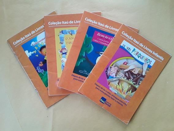 Lote 4 Livros Coleção Itaú De Livros Infantis