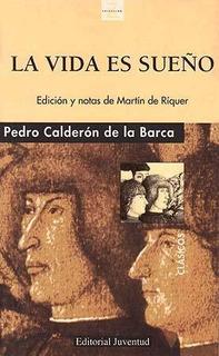 La Vida Es Sueño, Pedro Calderon De La Barca, Juventud