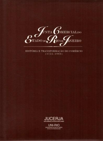 Livro Junta Comercial Do Estado Do Rio De Janeiro História E