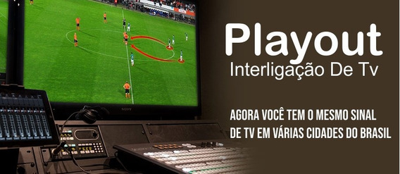 Playout Tv - Exibidor Perfeito Para Sua Tv