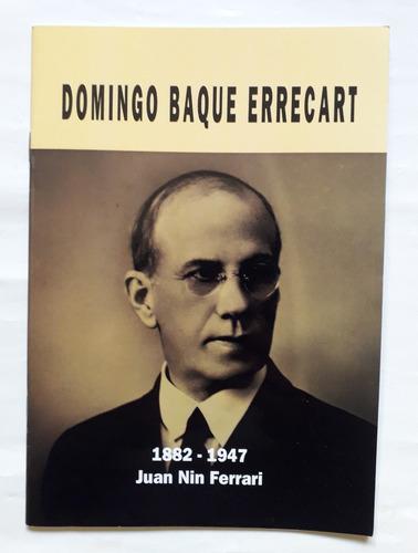 Imagen 1 de 4 de Domingo Baque 1882 1947 Partido Nacional Blanco Independient