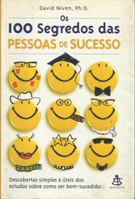 Livro Os 100 Segredos Das Pessoas De Sucesso