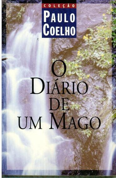 Livro O Diário De Um Mago - Paulo Coelho - 209 Paginas