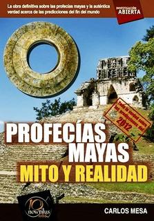 Profecias Mayas - Carlos Mesa - Libro Nuevo