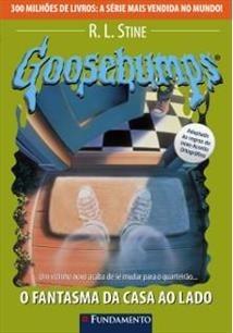 Goosebumps 25: O Fantasma Da Casa Ao Lado