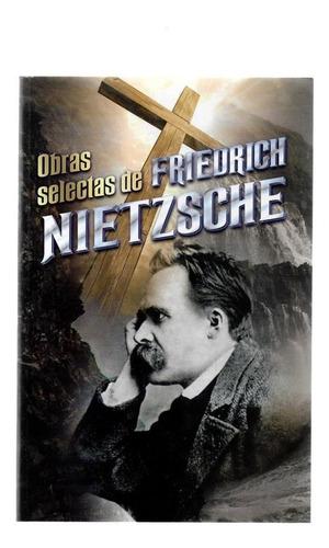 Obras Selectas De Nietzsche - 508 Páginas - Libro Nuevo