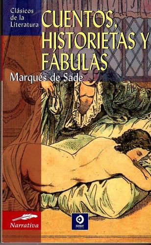 Imagen 1 de 5 de Libro: Cuentos, Historietas Y Fábulas / Marqués De Sade