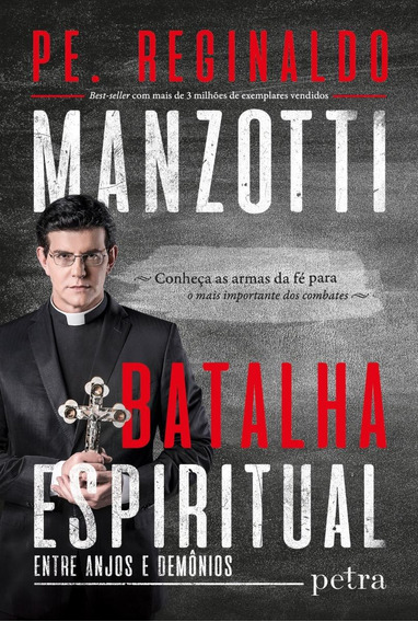 Batalha Espiritual Livro Padre Reginaldo Manzotti Frete 12