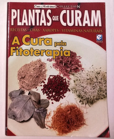 Revista Plantas Que Curam Fitoterapia Receita Chá Xarope 3u