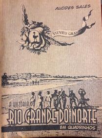 A História Do Rio Grande Do Norte Em Quadrinhos