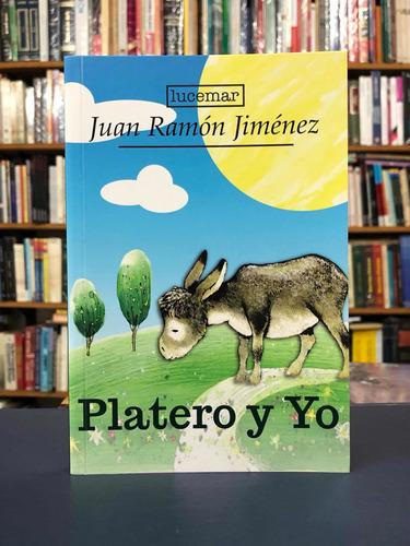 Platero Y Yo - Juan Ramón Jiménez - Lucemar
