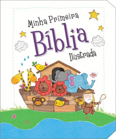 Livro Minha Primeira Bíblia Ilustrada Para Crianças Ciranda