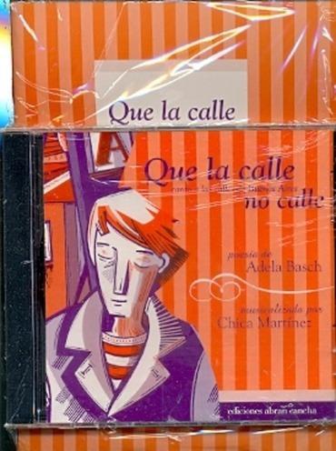 Que La Calle No Calle - Con Cd - Basch Adela