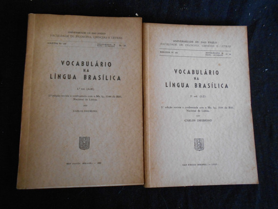 Carlos Drumond - Vocabulário Na Língua Brasílica - 2 Vols