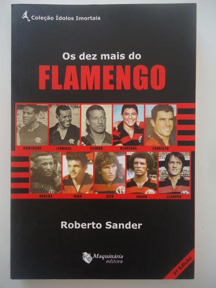 Os Dez Mais Do Flamengo - Roberto Sander