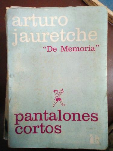 De Memoria Pantalones Cortos Arturo Jauretche Mercado Libre