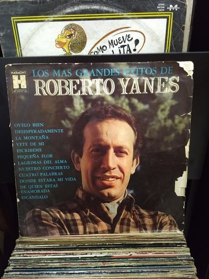 Disco De Vinilo, Roberto Yanes,los Más Grandes Éxitos