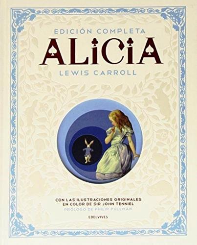 Alicia Completa Pais Maravillas + A Traves Del Espejo Libro